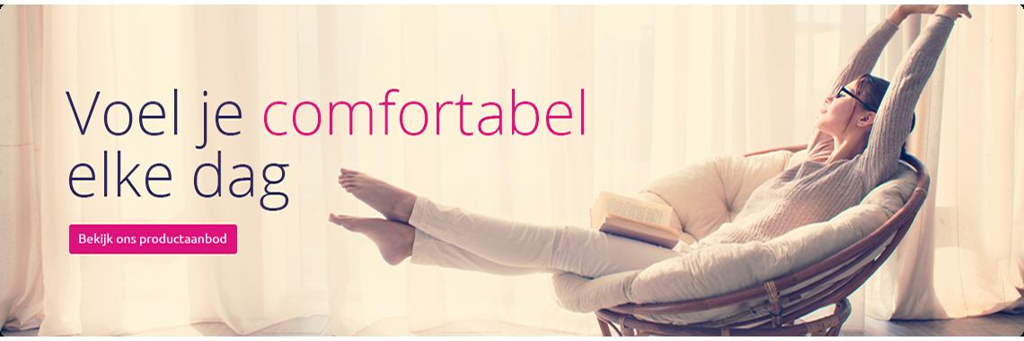 Voel je comfortabel elke dag